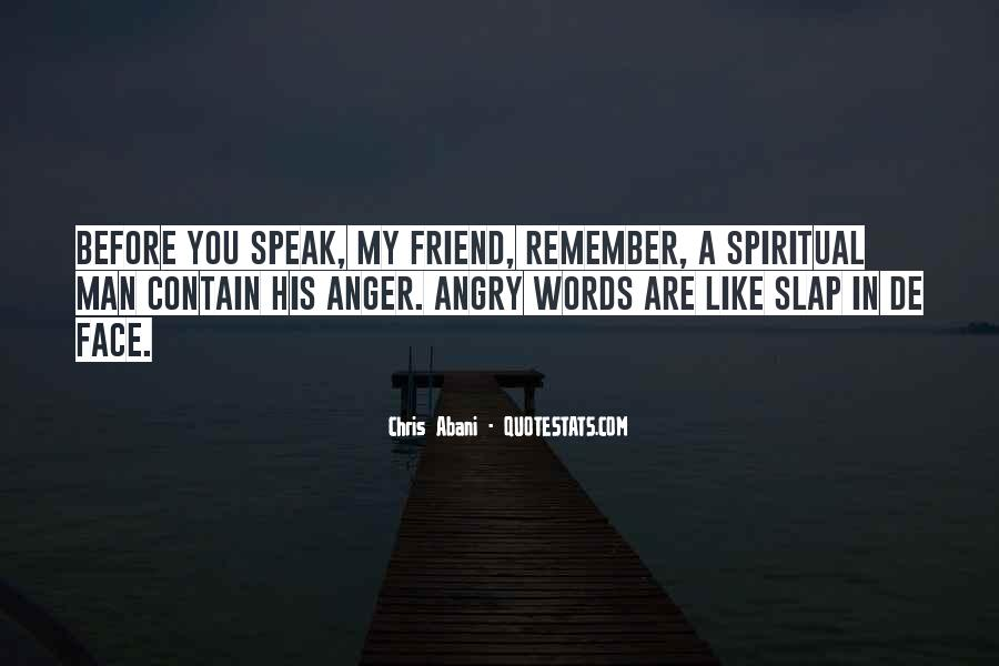 Before You Speak Quotes #890732