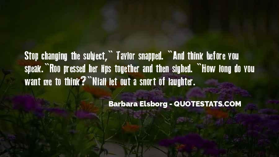 Before You Speak Quotes #918796