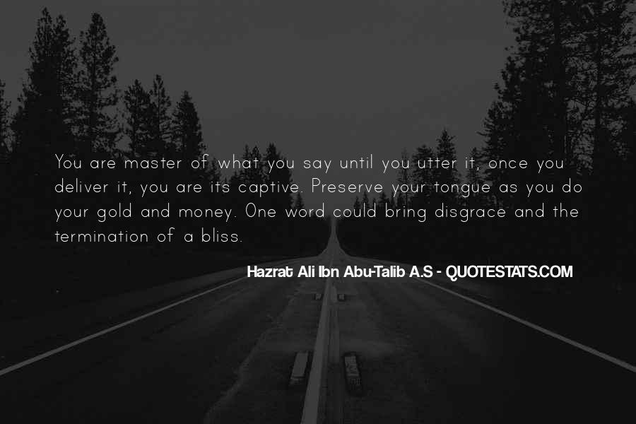 Before You Speak Quotes #952266