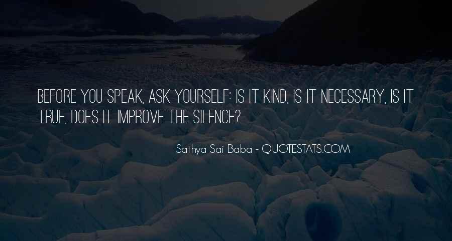 Before You Speak Quotes #967666