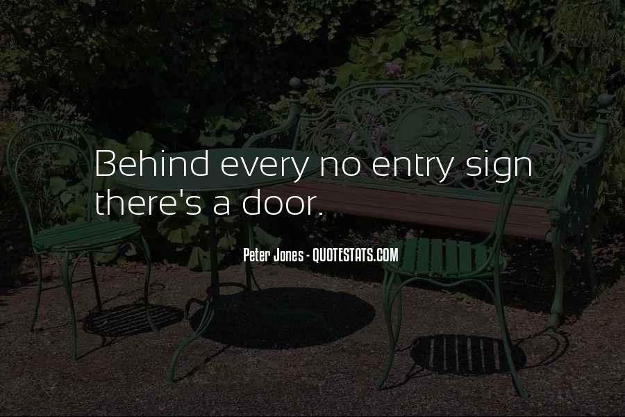 Behind Every Door Quotes #844223