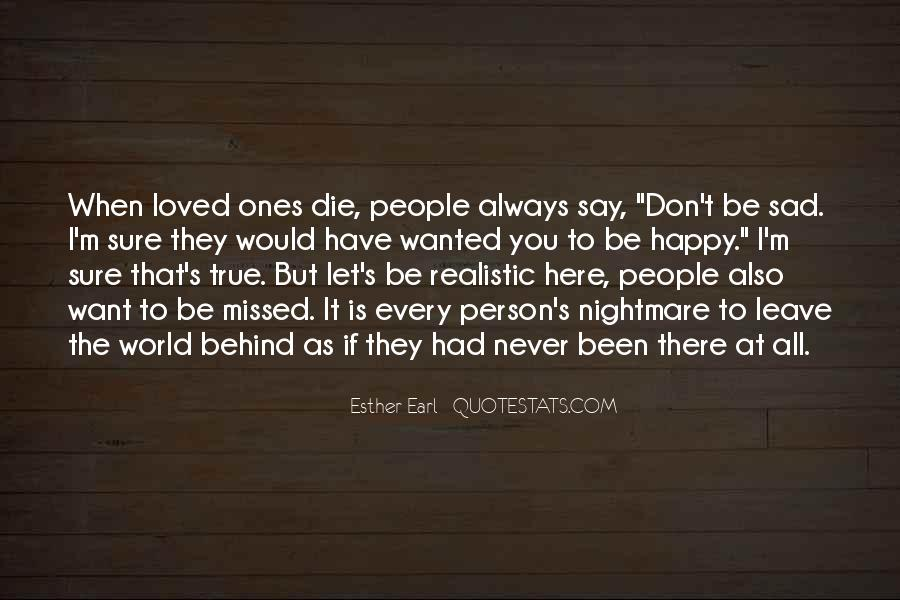 Behind Every Person Quotes #1647796