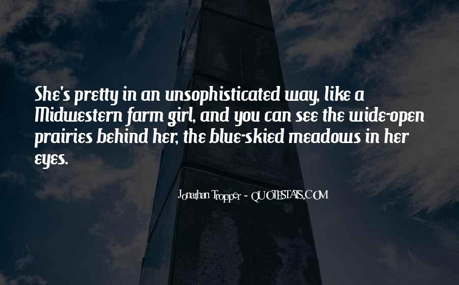 Behind Those Blue Eyes Quotes #1100952