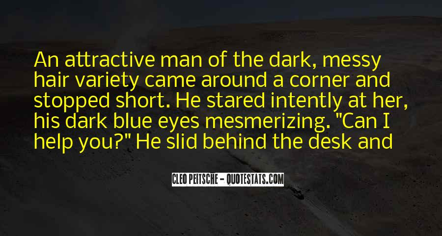 Behind Those Blue Eyes Quotes #1696451