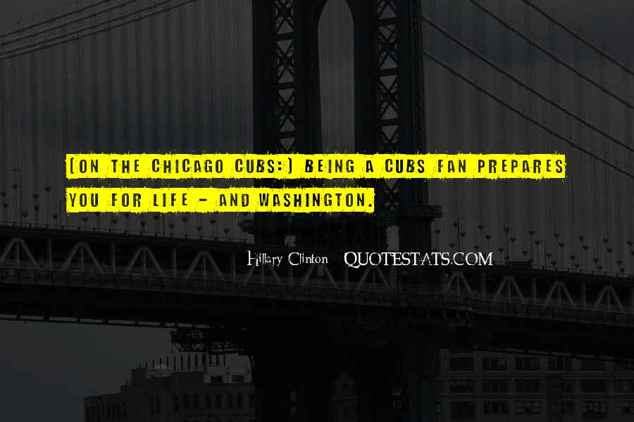 Being A Cubs Fan Quotes #701649