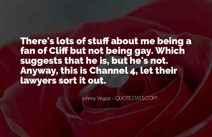 Being A Gay Quotes #173829