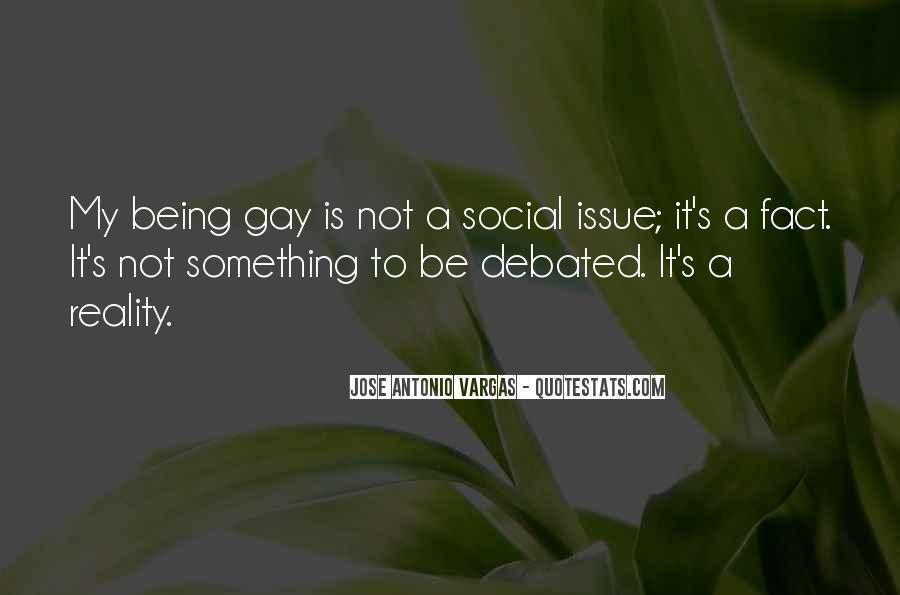 Being A Gay Quotes #304377