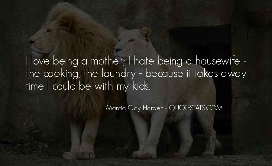 Being A Gay Quotes #454367