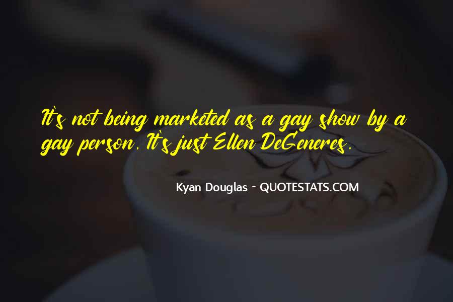 Being A Gay Quotes #678286