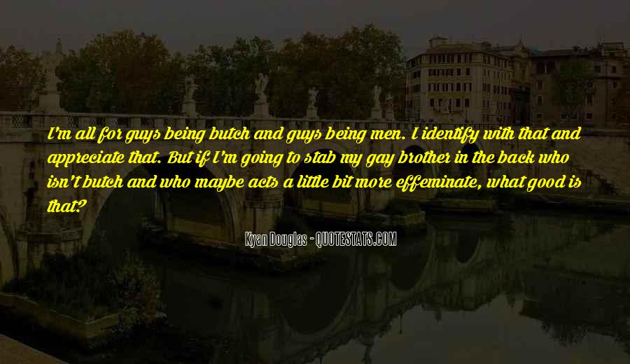 Being A Gay Quotes #722934