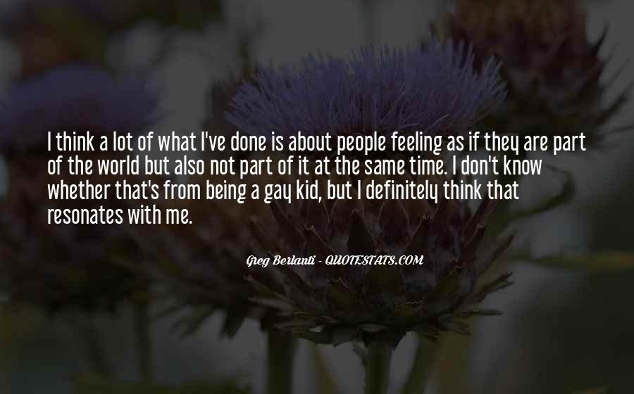 Being A Gay Quotes #95157