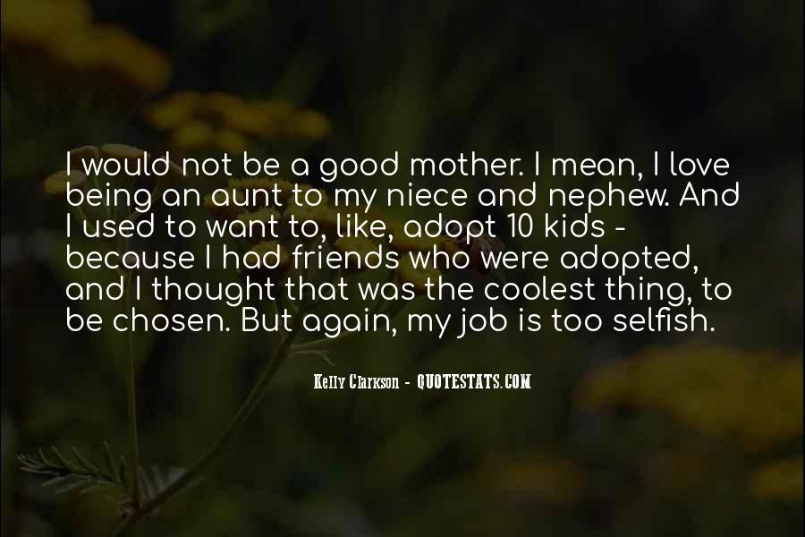 Being A Good Aunt Quotes #173686