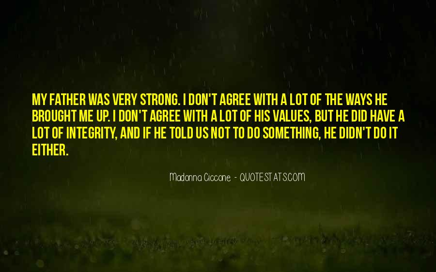 Being A Strong Father Quotes #1352194