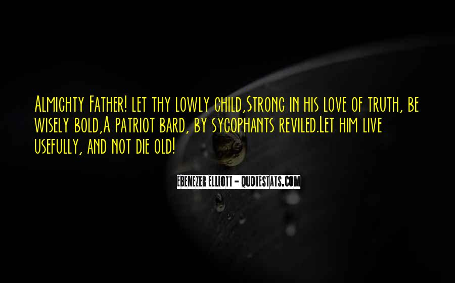 Being A Strong Father Quotes #1354412