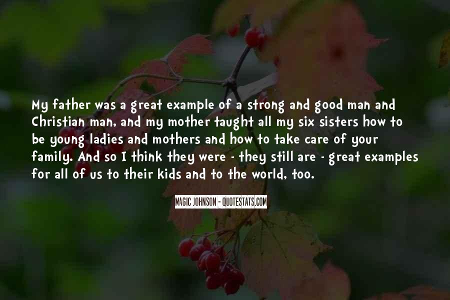 Being A Strong Father Quotes #1436837