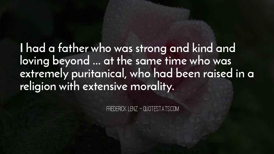 Being A Strong Father Quotes #1468979