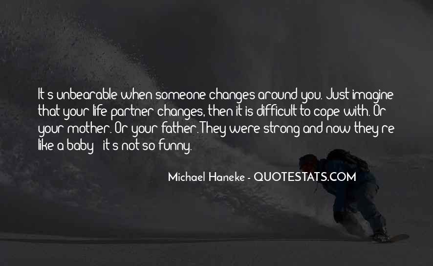 Being A Strong Father Quotes #1487527