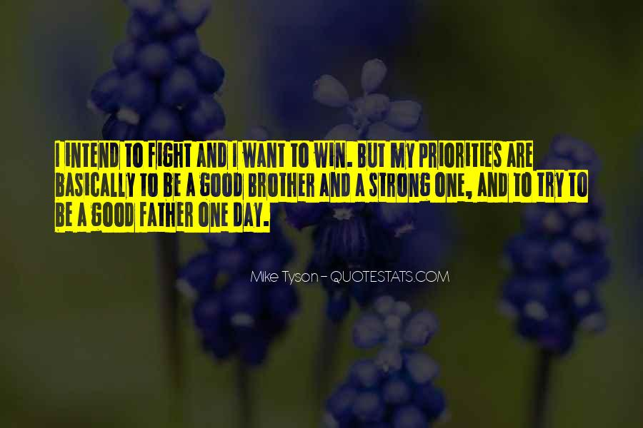 Being A Strong Father Quotes #1510994