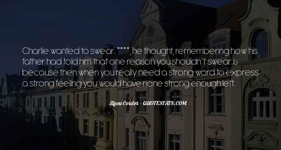 Being A Strong Father Quotes #1511471