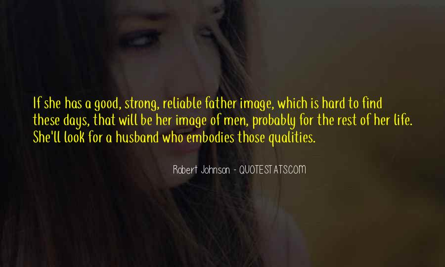 Being A Strong Father Quotes #1530892