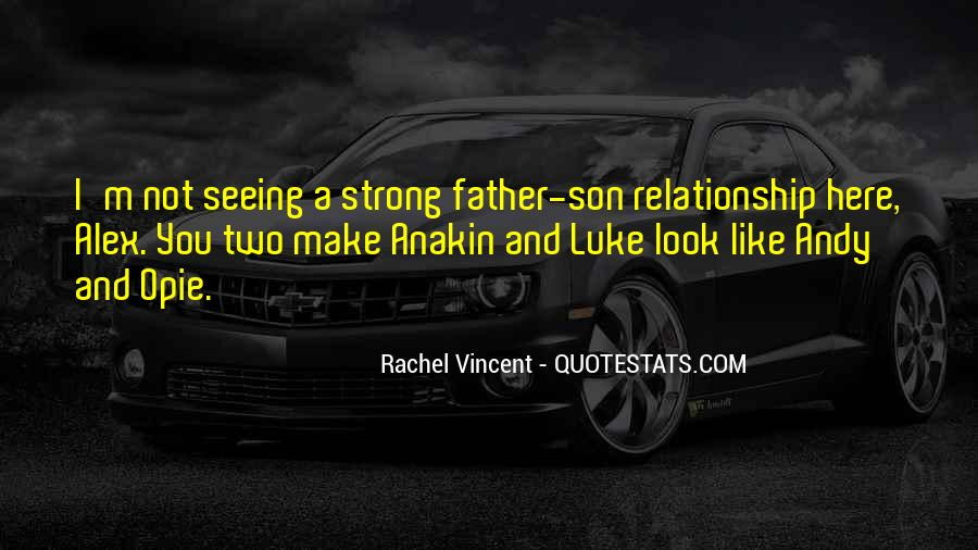 Being A Strong Father Quotes #1535162