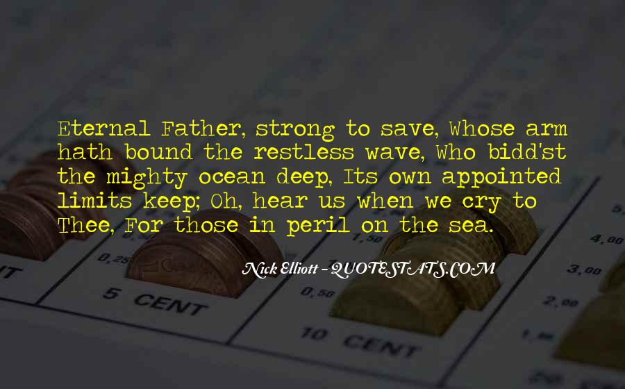 Being A Strong Father Quotes #1548912