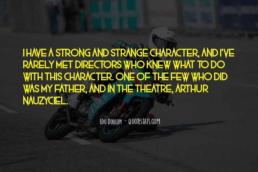 Being A Strong Father Quotes #1602428