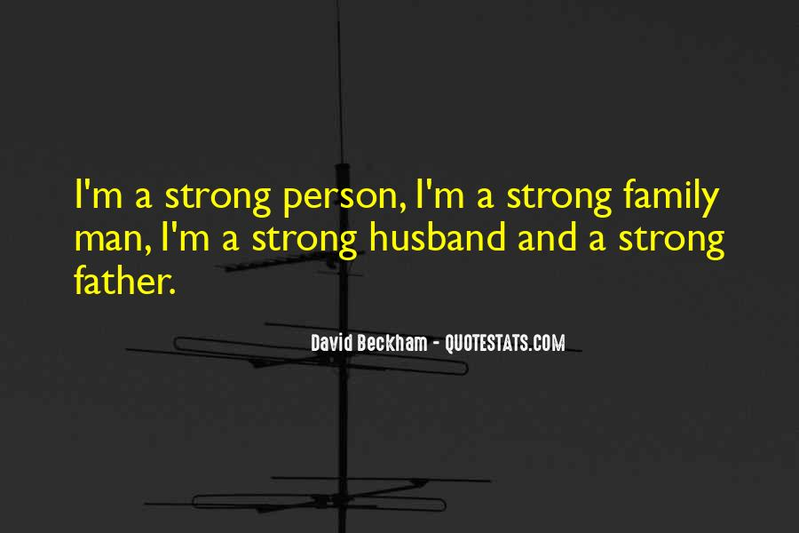 Being A Strong Father Quotes #314122