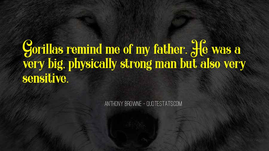 Being A Strong Father Quotes #360670