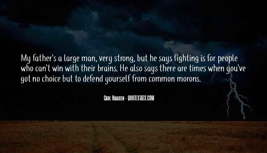 Being A Strong Father Quotes #434527