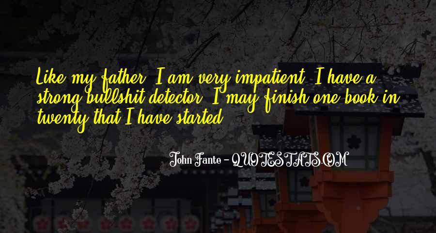 Being A Strong Father Quotes #465846