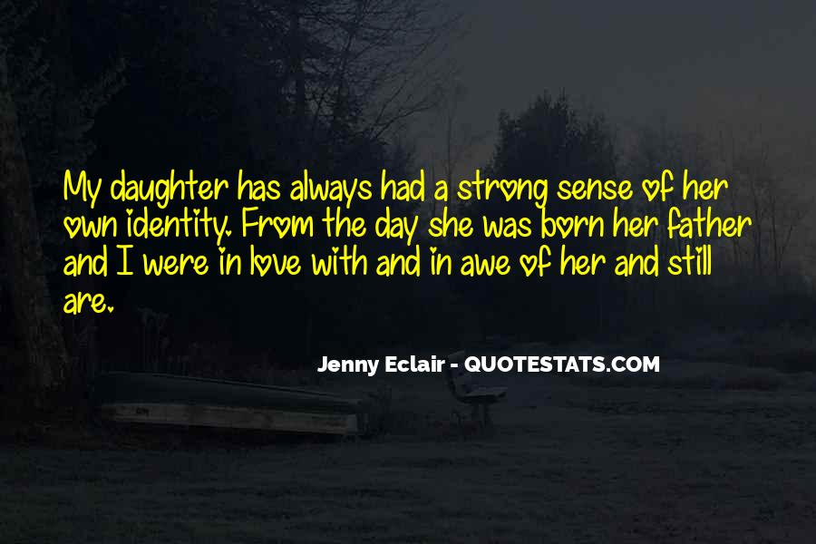 Being A Strong Father Quotes #466956