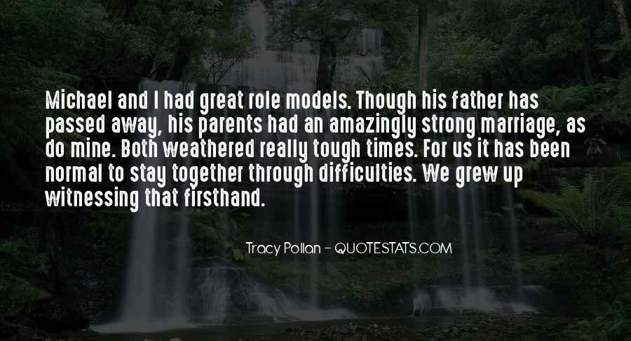 Being A Strong Father Quotes #610567