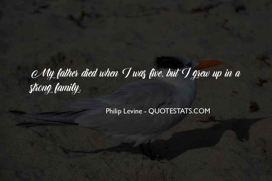 Being A Strong Father Quotes #685109