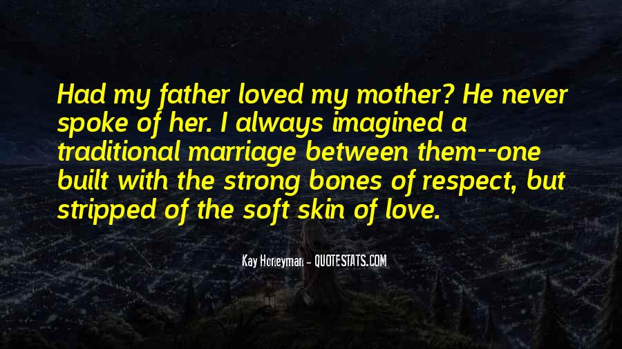 Being A Strong Father Quotes #735860