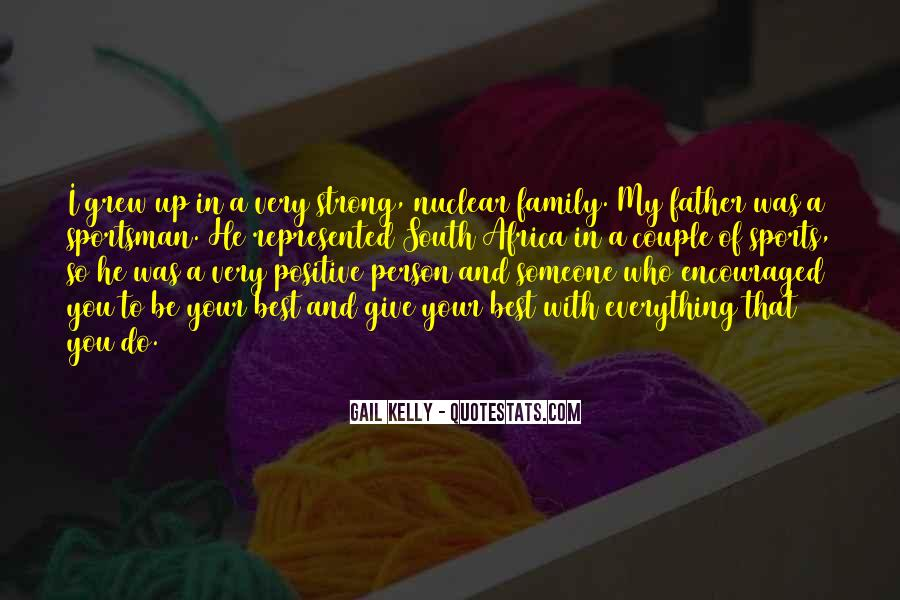 Being A Strong Father Quotes #881828