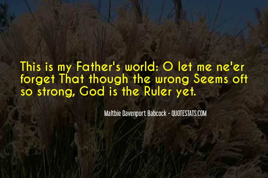 Being A Strong Father Quotes #883852