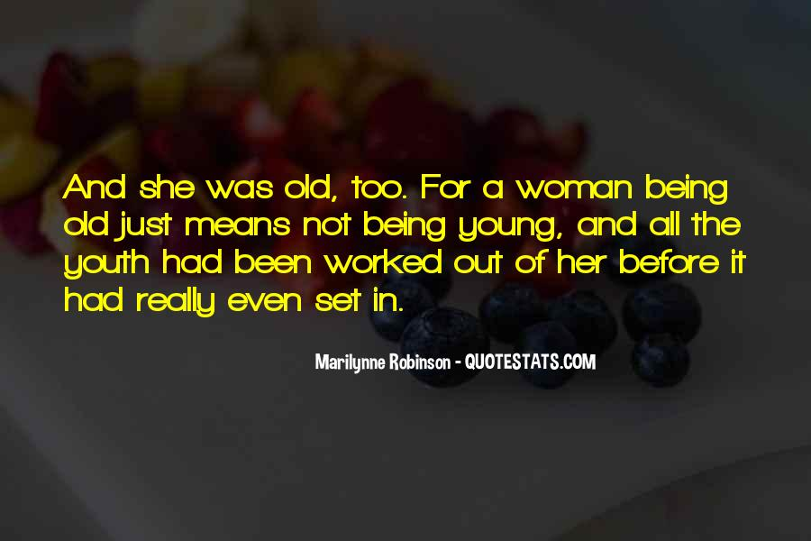 Being A Young Woman Quotes #1197354