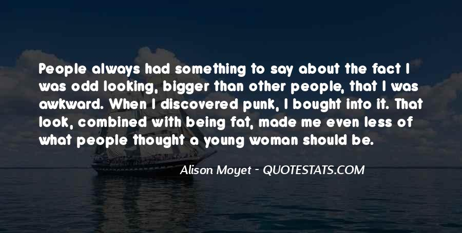 Being A Young Woman Quotes #1643097