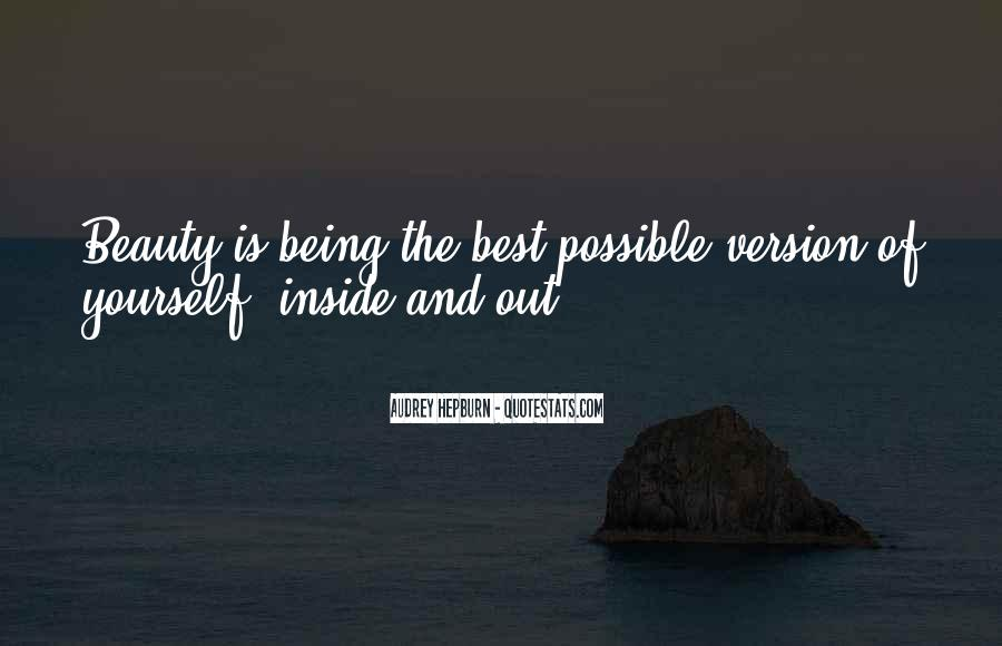 Being Beautiful Inside Quotes #1285835