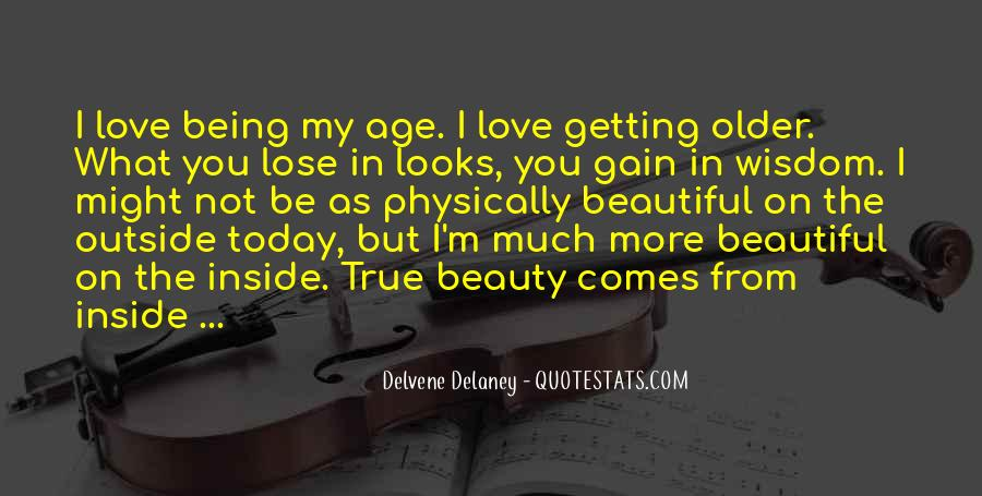 Being Beautiful Inside Quotes #1404256