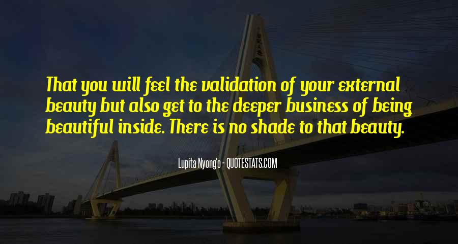 Being Beautiful Inside Quotes #235434
