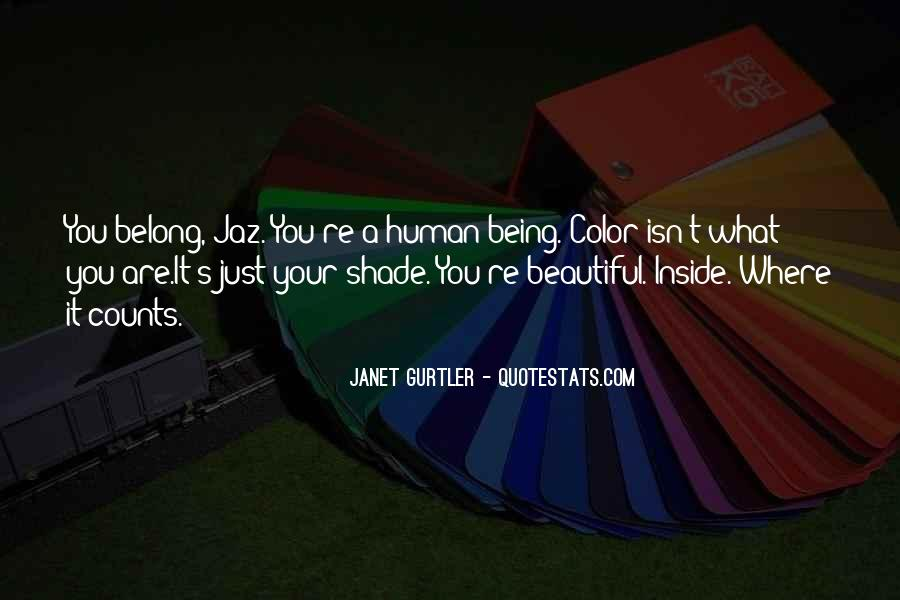 Being Beautiful Inside Quotes #867717