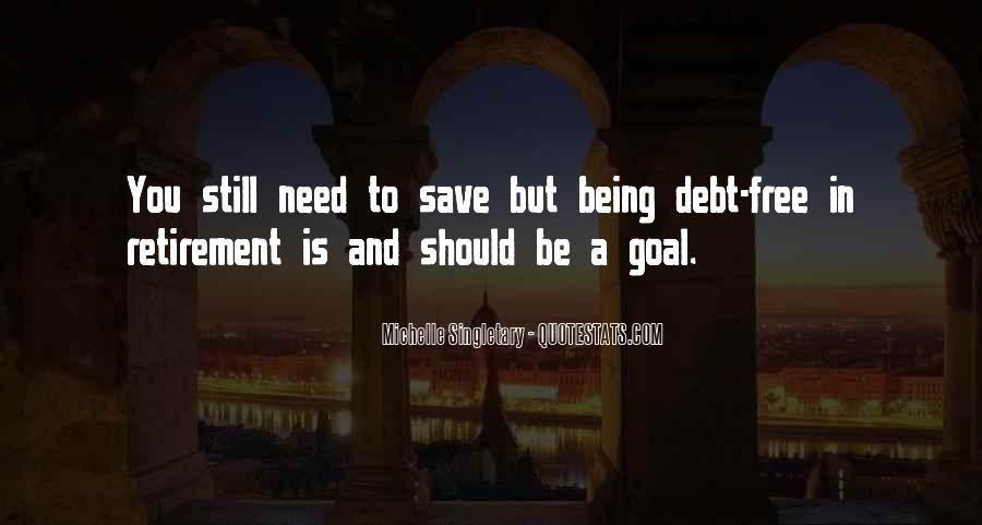 Being Debt Free Quotes #1343666