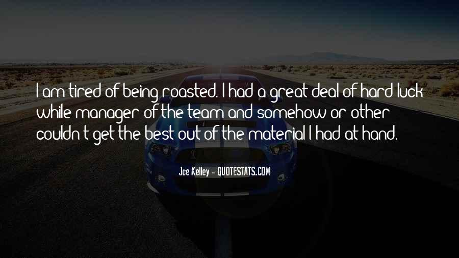 Being Great Quotes #24922