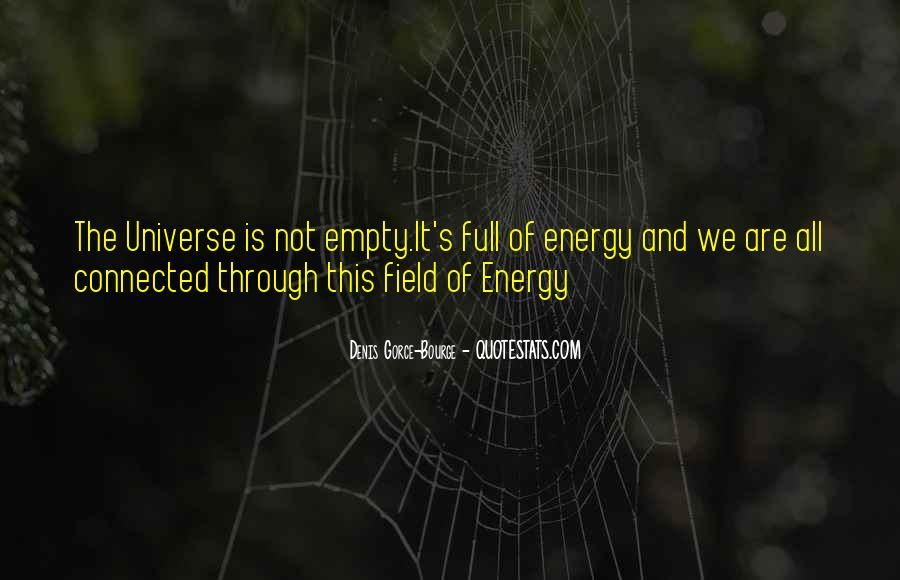 Quotes About The Universe Energy #261426