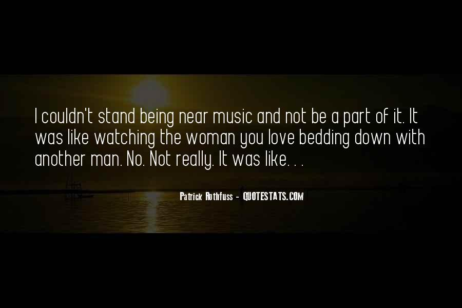 Being Near You Quotes #1591956