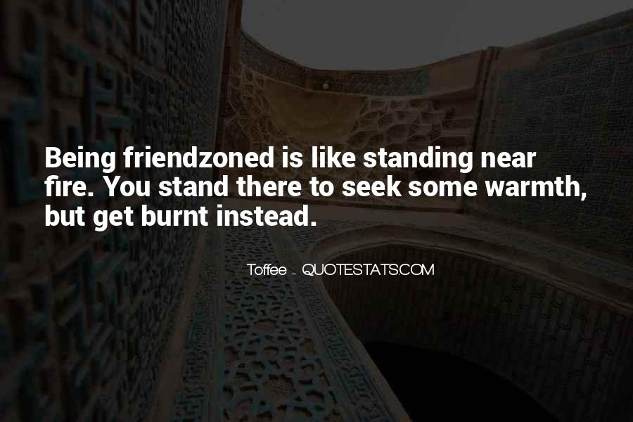 Being Near You Quotes #696652