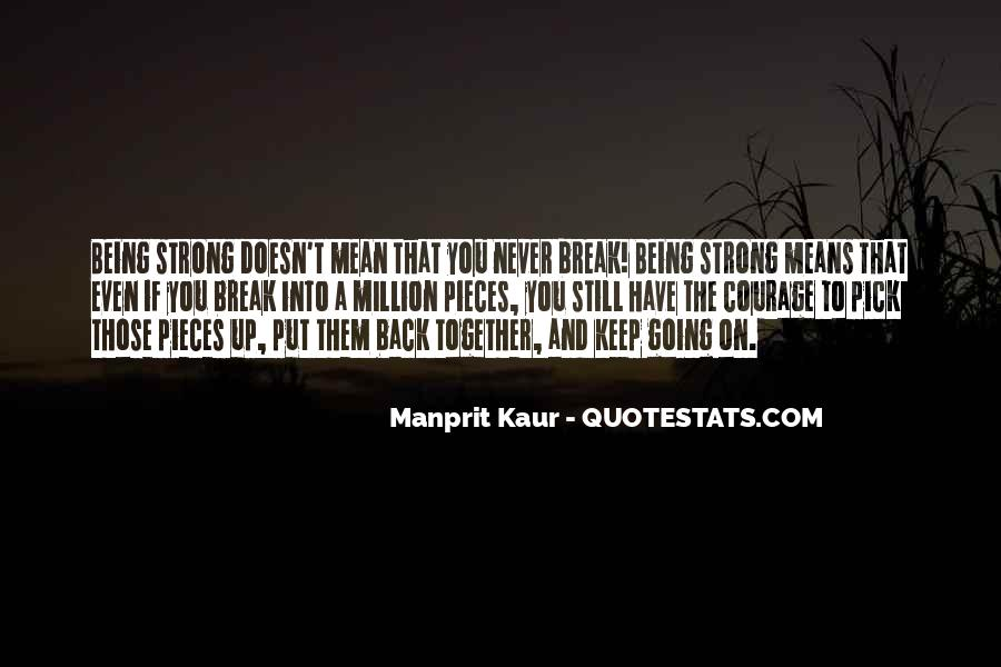 Being Strong Doesn't Mean Quotes #426702