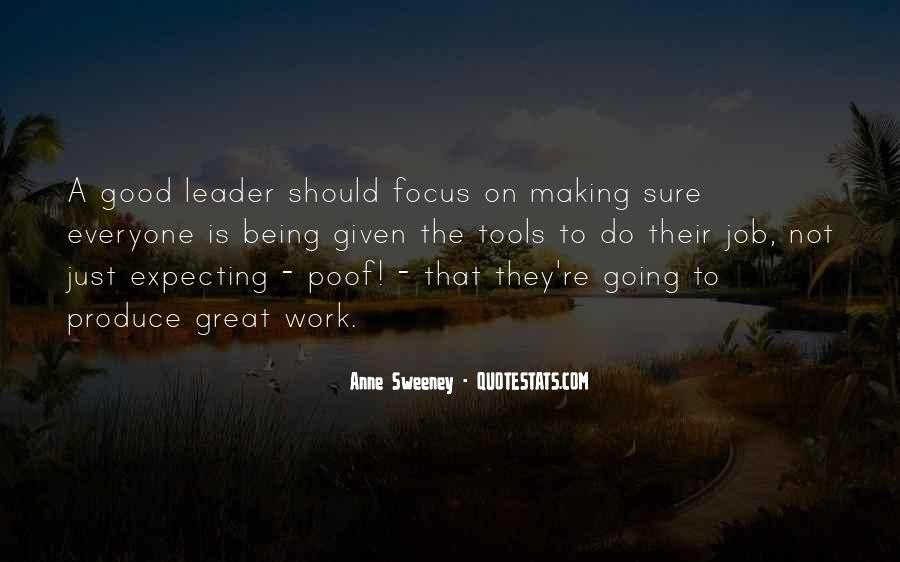 Being The Best Leader Quotes #387125